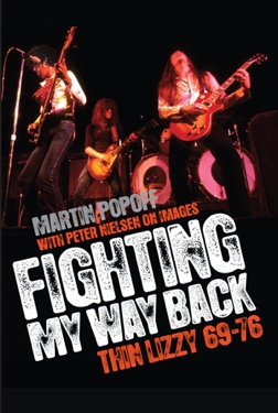 Martin Popoff Fighting My Way Back Thin Lizzy 69–76