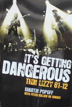 Martin Popoff It's Getting Dangerous Thin Lizzy 81–12