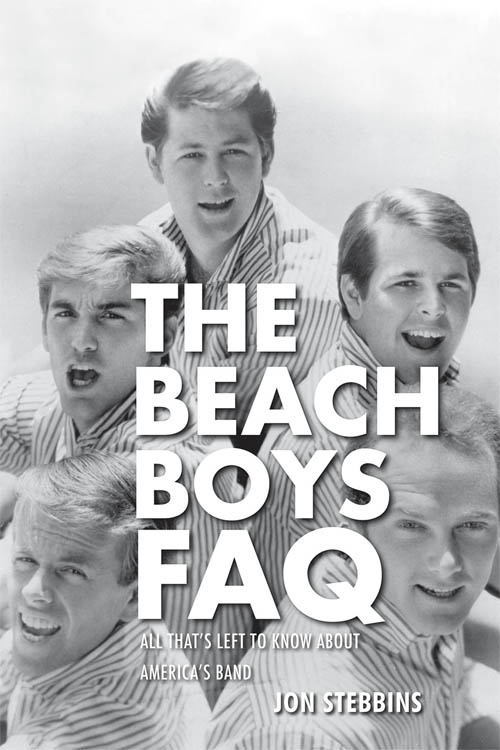 """Beach Boys FAQ"" Jon Stebbins"